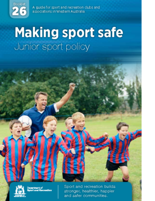 26-makin-sport-safe-junior-sport-policy-2011